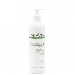 Масло для антицелюлітного масажу Eucaliptus Therapy, 300 мл, ARAVIA Organic